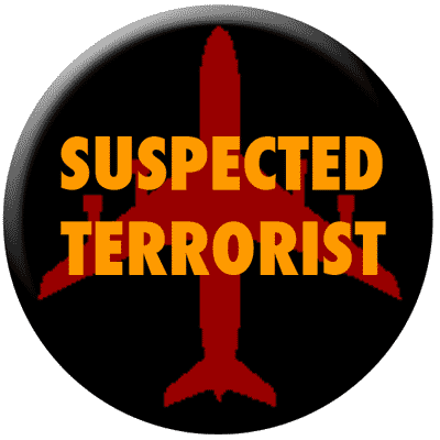 Suspected Terrorist Button